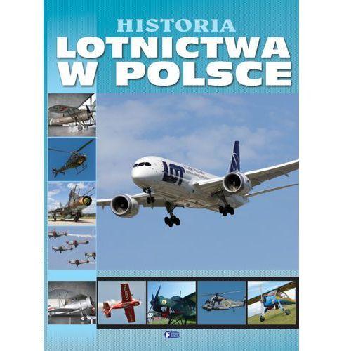HISTORIA LOTNICTWA W POLSCE TW (9788377056608)