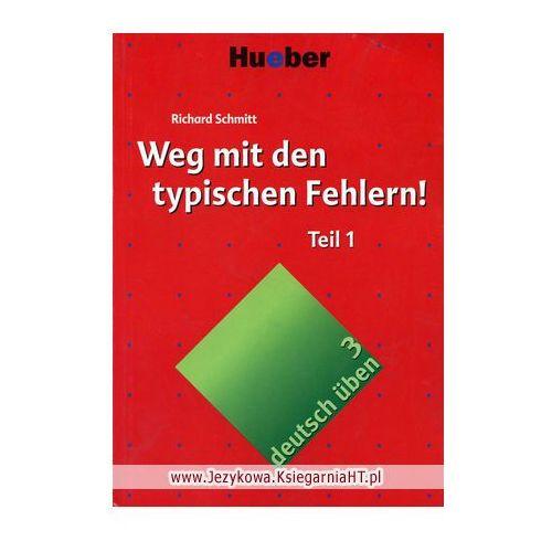 deutsch üben, Band 3/4: Weg mit den typischen Fehlern Teil 1, Richard Schmitt