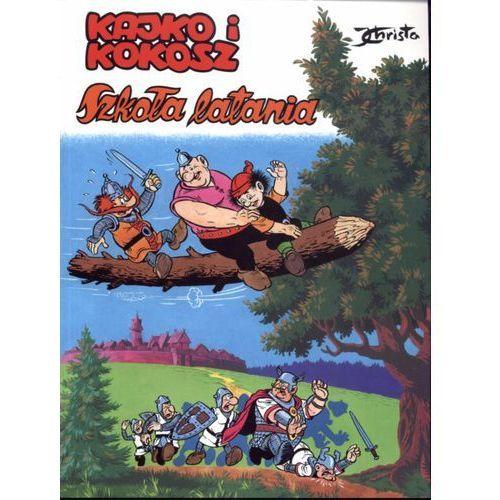 KAJKO I KOKOSZ SZKOŁA LATANIA WYD.2011 (44 str.)