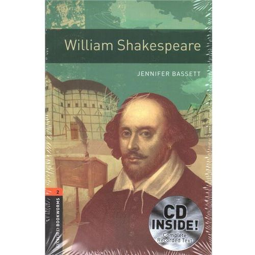 OXFORD BOOKWORMS LIBRARY New Edition 2 WILLIAM SHAKESPEARE with AUDIO CD PACK (9780194790383)