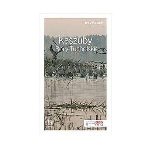 Kaszuby i Bory Tucholskie Travelbook, oprawa broszurowa