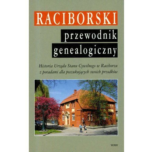 Raciborski przewodnik genealogiczny (2007)