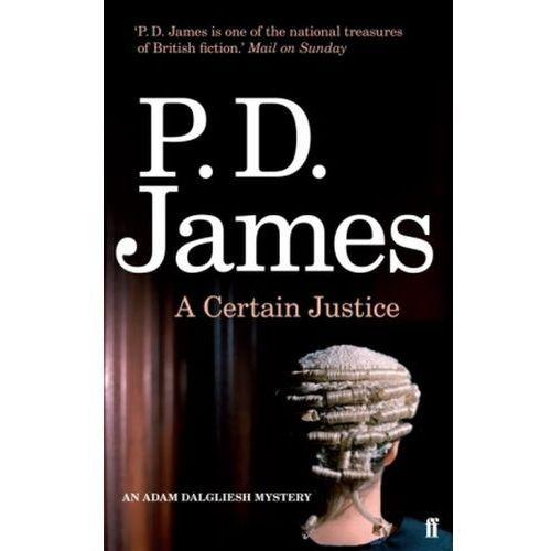 Certain Justice, James, P. D.