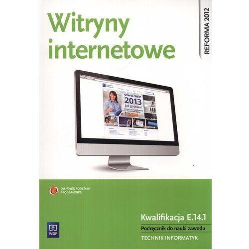 Witryny internetowe Podręcznik do nauki zawodu technik informatyk (kategoria: Informatyka)