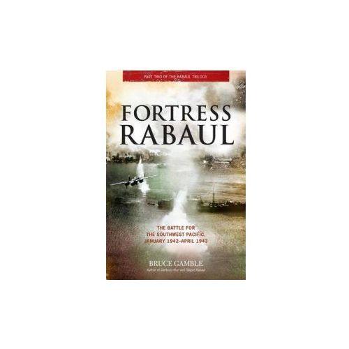 Fortress Rabaul (9780760345597)