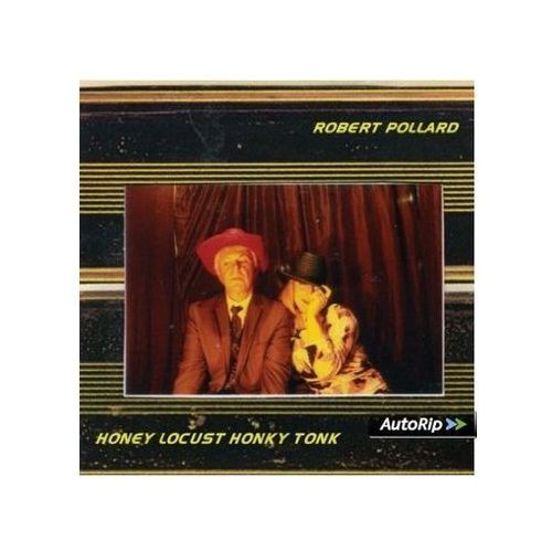 Fire Pollard, robert - honey locust honky tonk (0809236133021)