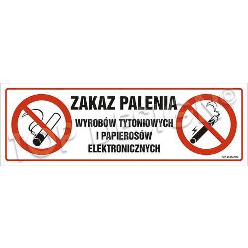 Zakaz palenia wyrobów tytoniowych i papierosów elektronicznych marki Top design