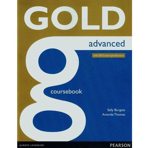 Gold Advanced Coursbook Online Audio, Pearson