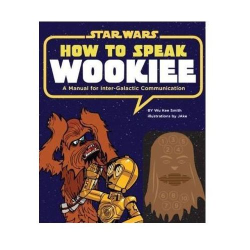 How to Speak Wookiee (12 str.)