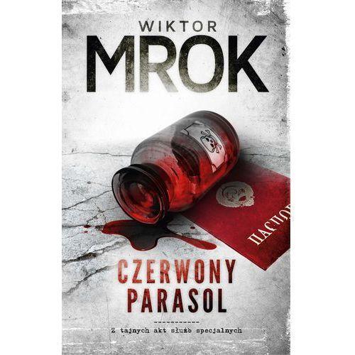 CZERWONY PARASOL - WIKTOR MROK DARMOWA DOSTAWA KIOSK RUCHU, oprawa miękka
