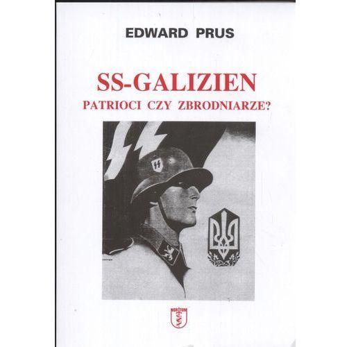 SS Galizien Patrioci czy zbrodniarze, Prus Edward