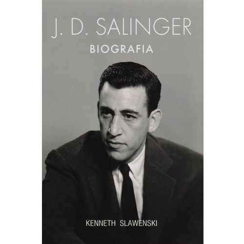 J.D. Salinger. Biografia (2014)
