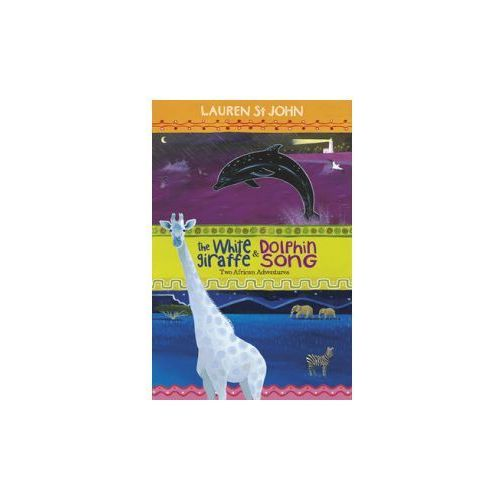 White Giraffe and Dolphin Song (9781444004717)