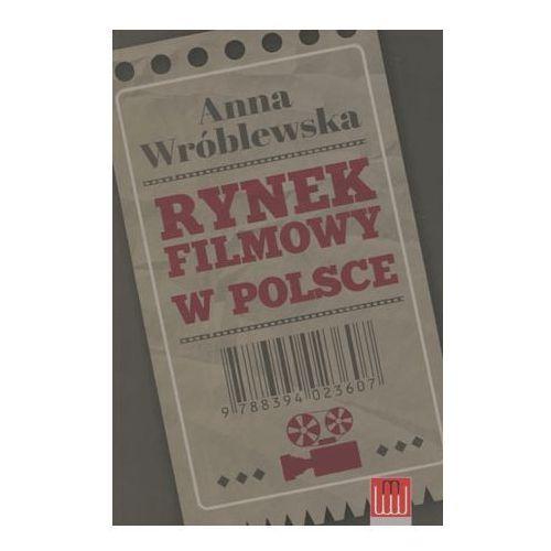 RYNEK FILMOWY W POLSCE (9788394023607). Najniższe ceny, najlepsze promocje w sklepach, opinie.