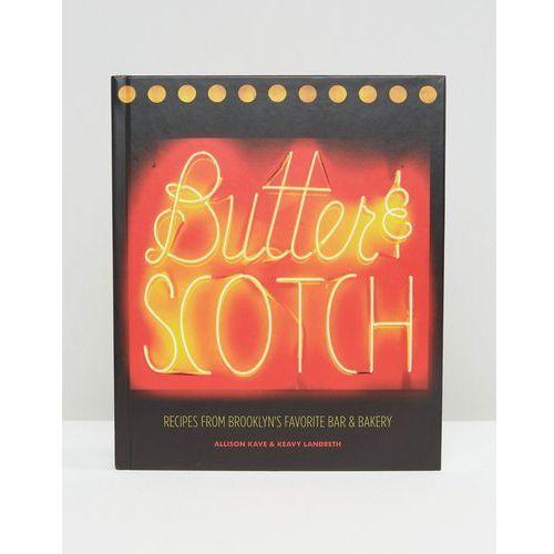 Butter & Scotch Brooklyn Bar & Bakery Recipe Book - Multi - produkt z kategorii- Pozostałe