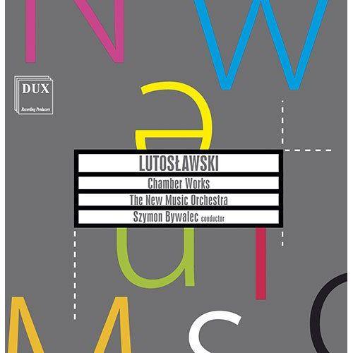 Dux recording producers Lutosławski: utwory kameralne (cd) - the new music orchestra darmowa dostawa kiosk ruchu (5902547009490)
