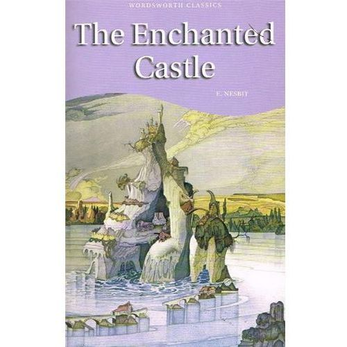 Enchanted Castle, Nesbit, Edith
