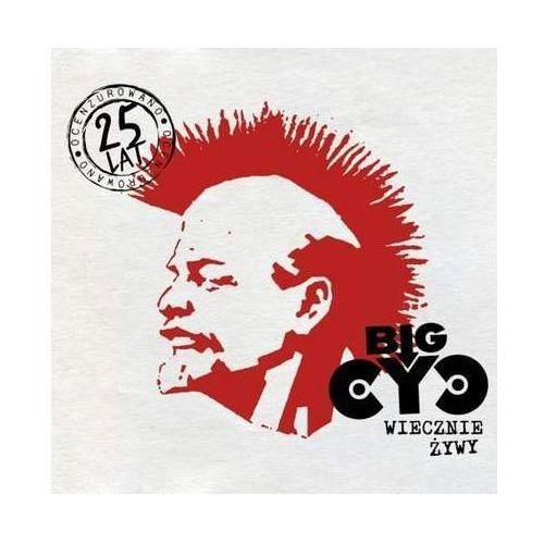Wiecznie Żywy - Big Cyc (Płyta CD) (0602537380596)