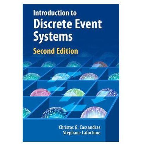 Introduction to Discrete Event Systems, Springer Verlag