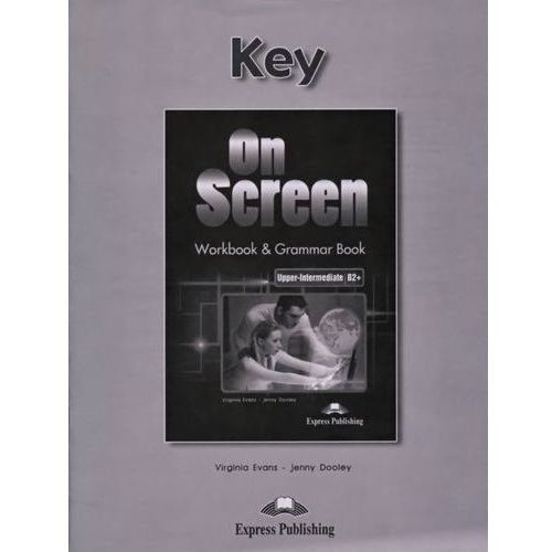 On Screen Upper-Intermediate B2 Workbook & Grammar Book Key, Express Publishing