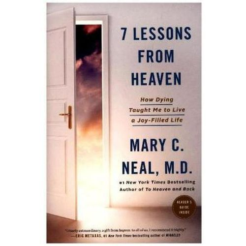 7 Lessons from Heaven Neal, Mary C.