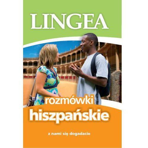 Rozmówki hiszpańskie, Z nami się dogadacie. Wyd. 4 - Opracowanie zbiorowe (9788365633248)