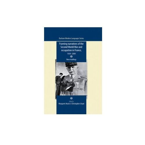 Framing Narratives of the Second World War and Occupation in