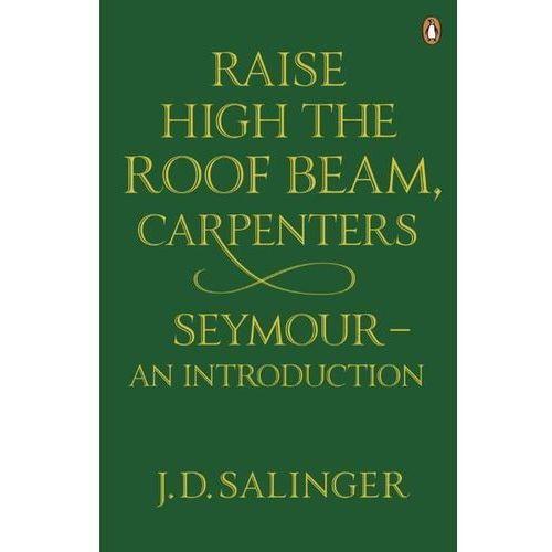 Raise High the Roof Beam Carpenters Seymour an introduction - Dostawa 0 zł (9780141049243)
