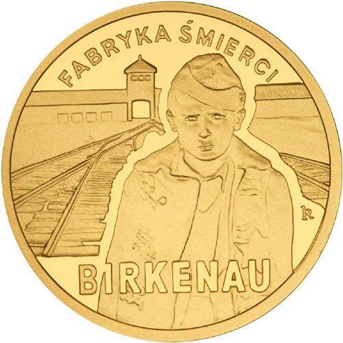 100 zł - 65. rocznica oswobodzenia kl auschwitz-birkenau - 2010 marki Nbp