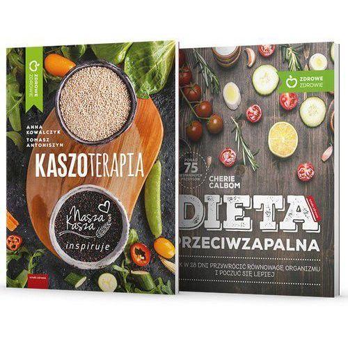 Dieta przeciwzapalna / Kaszoterapia - Cherie Calbom, Anna Kowalczyk, Tomasz Antoniszyn