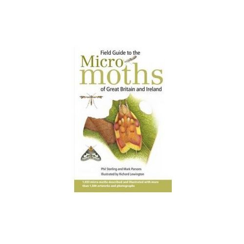 Field Guide to the Micro-Moths of Great Britain and Ireland (9780956490216)