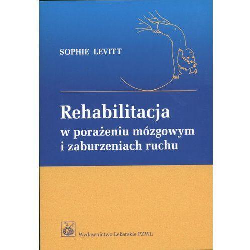 Rehabilitacja w porażeniu mózgowym i zaburzeniach ruchu, Levitt Sophie