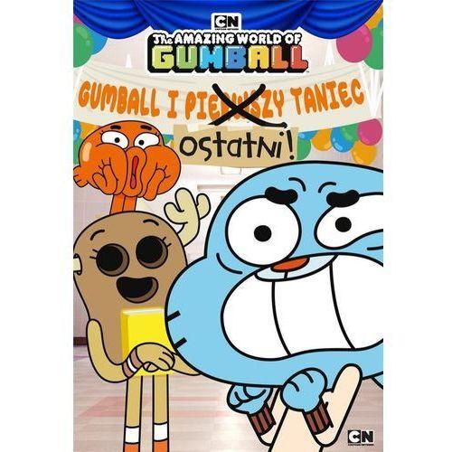 Gumball i ostatni taniec - Praca zbiorowa (9788381640657)
