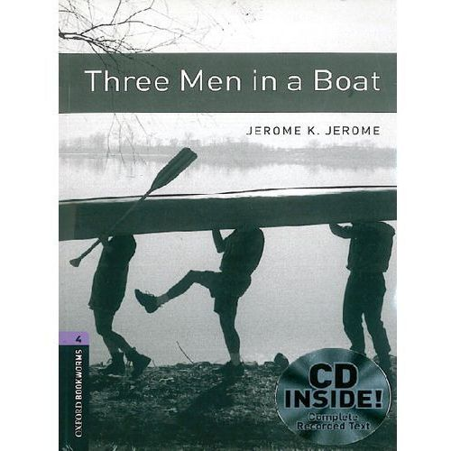 Three Men In a Boat + CD. The Oxford Bookworms Library Stage 4 (1400 Headwords) (9780194793292)
