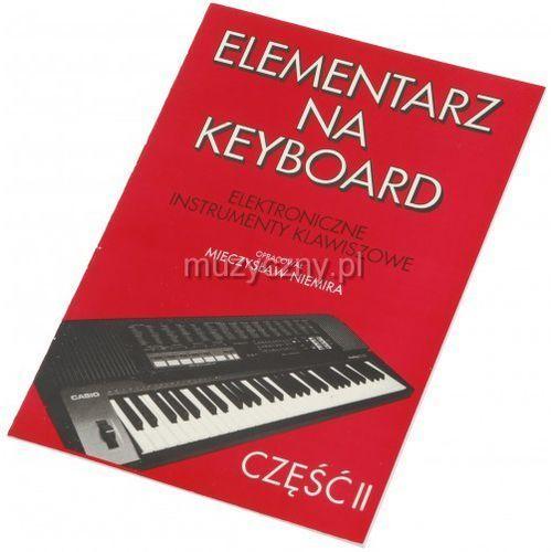 AN Niemira Mieczysław - Elementarz na keyboard cz. II z kategorii Podręczniki, nuty