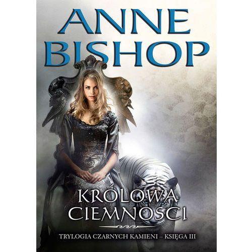 Królowa Ciemności Tom 3 - Wysyłka od 3,99 - porównuj ceny z wysyłką, Bishop Anne