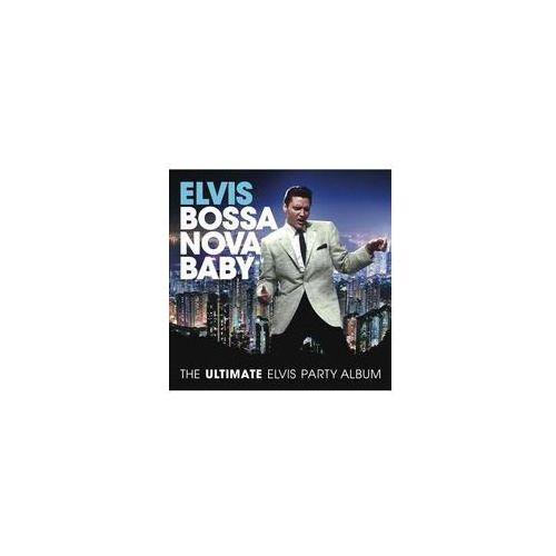 Bossa Nova Baby: The Ultimate Elvis Presley Party, RCA307138.2