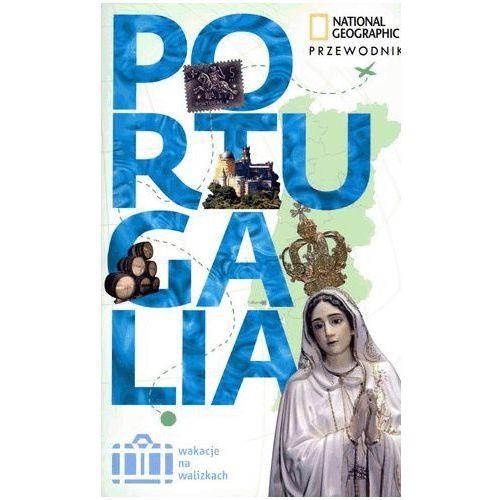 Portugalia Przewodnik Wakacje na walizkach (9788375962956)
