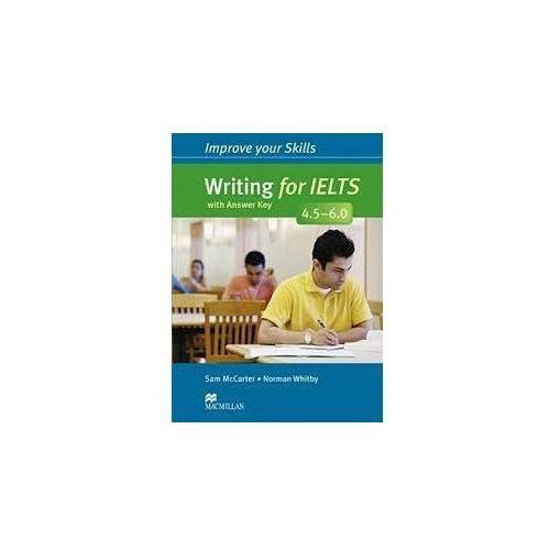 Improve Your Skills for IELTS 4.5-6.0 Writing. Podręcznik z Kluczem