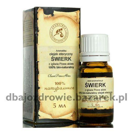 OLEJEK ŚWIERKOWY (ŚWIERK), AROMATIKA, 5 ml