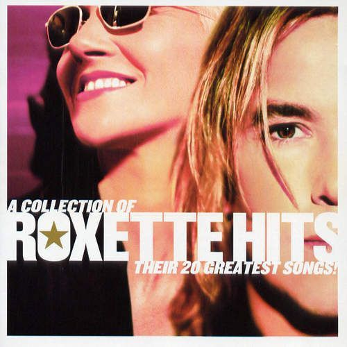 A Collection Of Roxette Hits!