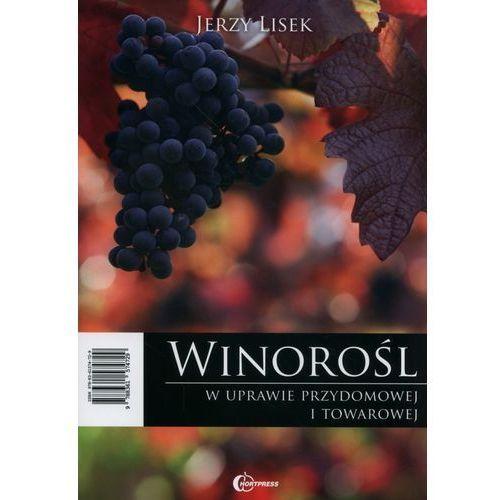 Winorośl w uprawie przydomowej i towarowej (216 str.)