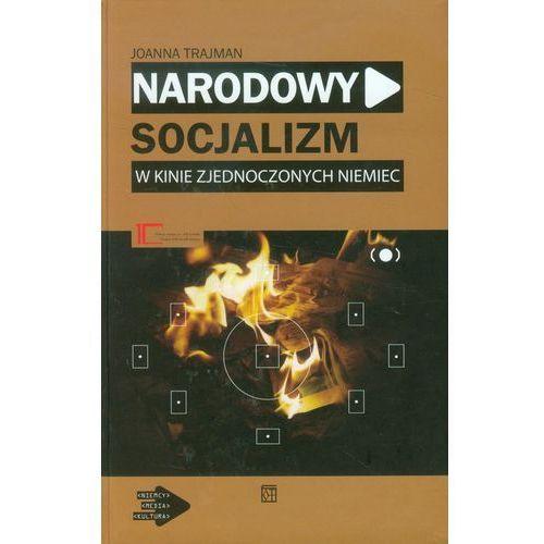 Narodowy socjalizm w kinie zjednoczonych Niemiec. Darmowy odbiór w niemal 100 księgarniach! (9788374329965)