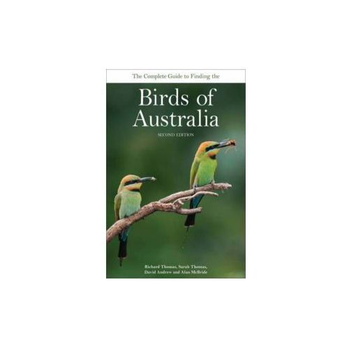 Complete Guide to Finding the Birds of Australia (9780643097858)