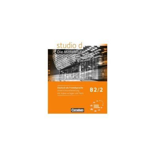 STUDIO D B2/2 UNTERRICHTSVORBEREITUNG mit KOPIERVORLAGEN und TESTS (2014)