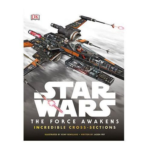 Star Wars: The Force Awakens Incredible Cross Sections (9780241201169)