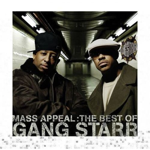 Gang Starr - Mass Appeal: The Best Of Gang Starr, 724359670829