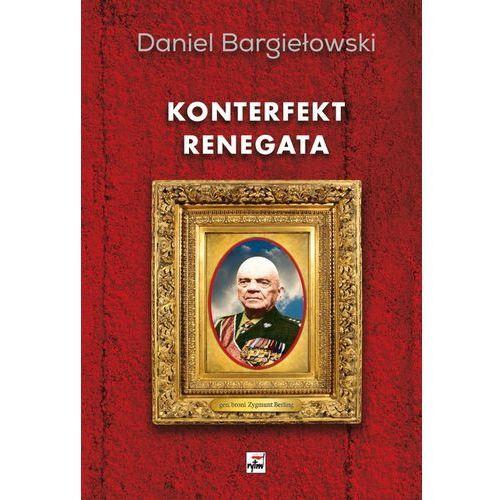 Konterfekt renegata Generał broni Zygmunt Berling (2017)