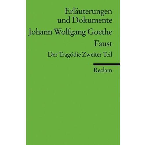 Johann Wolfgang Goethe 'Faust', Der Tragödie Zweiter Teil