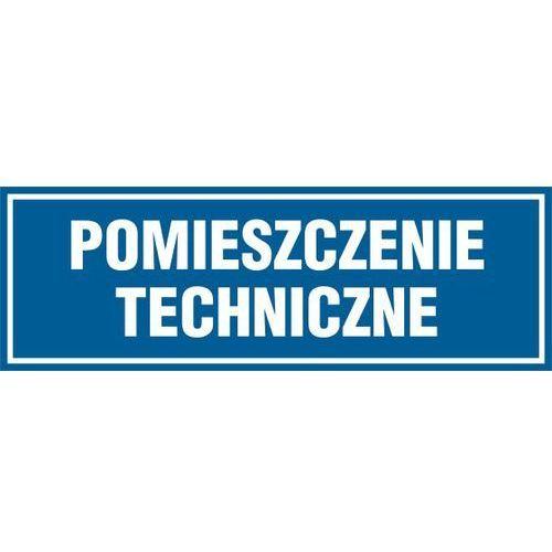 OKAZJA - Pomieszczenie techniczne - produkt z kategorii- Znaki informacyjne i ostrzegawcze